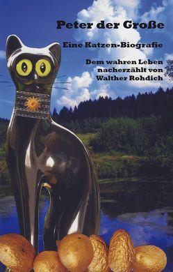 Peter der Große von Rohdich,  Walther