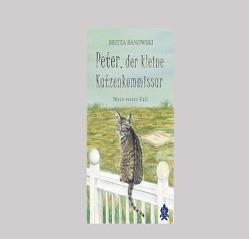 Peter, der kleine Katzenkommissar von Banowski,  Britta