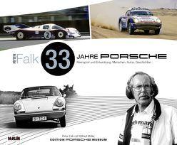 Peter Falk – 33 Jahre Porsche Rennsport und Entwicklung von Falk,  Peter, Mueller,  Wilfried
