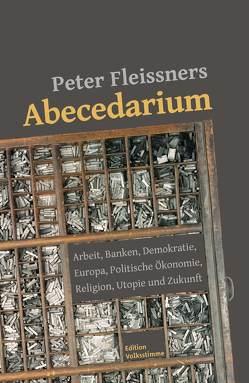 Peter Fleissners Abecedarium von Berger,  Karli, Fleissner,  Peter, Messner,  Mirko