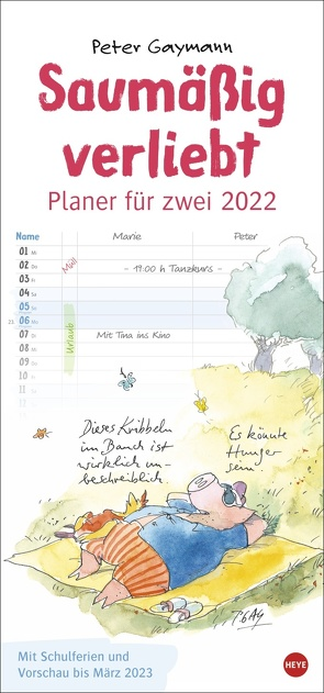 Peter Gaymann: Saumäßig verliebt Planer für zwei Kalender 2022 von Gaymann,  Peter, Heye