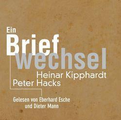 Peter Hacks – Heinar Kipphardt von Esche,  Eberhard, Mann,  Dieter