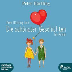 Peter Härtling liest: Die schönsten Geschichten für Kinder von Härtling,  Peter