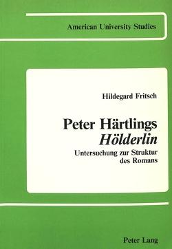 Peter Härtlings Hölderlin von Fritsch,  Hildegard