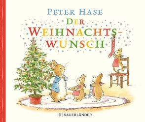 Peter Hase Der Weihnachtswunsch von Borawski,  Cordula, Potter,  Beatrix