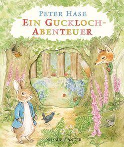 Peter Hase Ein Guckloch-Abenteuer von Borawski,  Cordula, Potter,  Beatrix