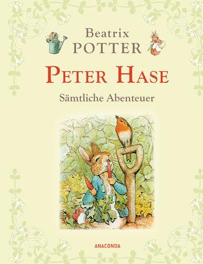 Peter Hase – Sämtliche Abenteuer (Neuübersetzung) von Landgraf,  Kim, Potter,  Beatrix