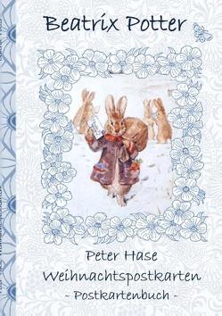 Peter Hase Weihnachtspostkarten von Potter,  Beatrix, Potter,  Elizabeth M.