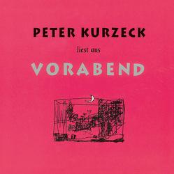 Peter Kurzeck liest aus Vorabend von Kurzeck,  Peter
