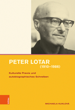Peter Lotar (1910-1986) von Haderer,  Michael, Kuklová,  Michaela