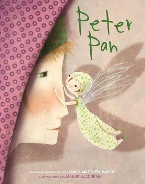 Peter Pan von Adreani,  Manuela, Barrie,  James Matthew, Fuchs,  Kathrin