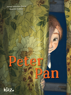 Peter Pan von Barrie,  James Matthew, Deutsch,  Xavier, Gréban,  Quentin