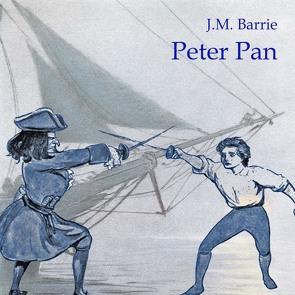 Peter Pan von Barrie,  James Matthew, Kohfeldt,  Christian, Lamprecht,  Heiner
