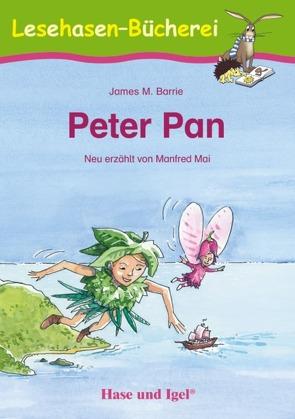 Peter Pan von Barrie,  James M., Dorkenwald,  Petra, Mai,  Manfred