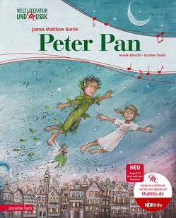 Peter Pan (Weltliteratur und Musik mit CD) von Albrecht,  Henrik, Barrie,  James Matthew, Smajic,  Susanne