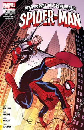 Peter Parker: Der spektakuläre Spider-Man von Bachalo,  Chris, Frigeri,  Juan, Kubert,  Adam, Strittmatter,  Michael, Zdarsky,  Chip
