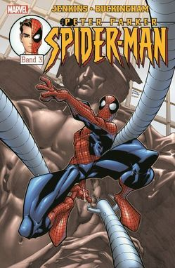 Peter Parker: Spider-Man von Buckingham,  Mark, Jenkins,  Paul, Johnson,  Staz