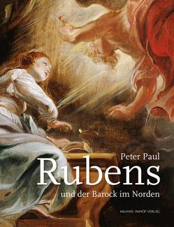 Peter Paul Rubens und der Barock im Norden von Stiegemann,  Christoph