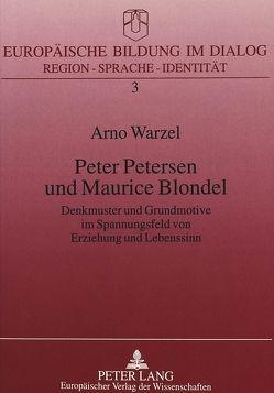 Peter Petersen und Maurice Blondel von Warzel,  Arno