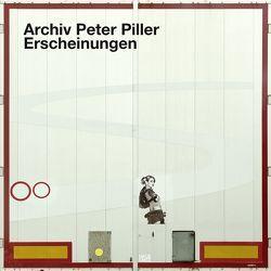 Archiv Peter Piller von Piller,  Peter
