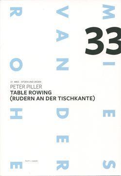 Peter Piller: Table Rowing (Rudern an der Tischkante) von Piller,  Peter