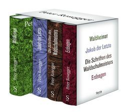 Peter Rosegger. Ausgewählte Werke. Gesamtschuber mit 4 Bänden von Rosegger,  Peter, Strigl,  Daniela, Wagner,  Karl