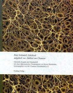 Peter Schlemiel`s Schicksale mitgetheilt von Adelbert von Chamisso von Chamisso,  Adelbert von, Dennerlein,  Katrin