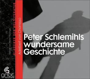 Peter Schlemihls wundersame Geschichte von Chamisso,  Adelbert von, Heusinger,  Heiner