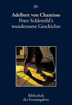 Peter Schlemihl's wundersame Geschichte von Chamisso,  Adelbert von, Kiermeier-Debre,  Joseph