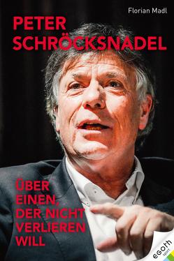 Peter Schröcksnadel von Madl,  Florian
