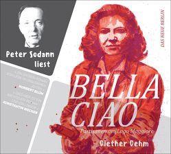 Peter Sodann liest »Bella ciao« von Dehm,  Diether, Sodann,  Peter