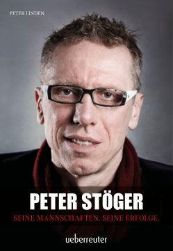 Peter Stöger von Linden,  Peter