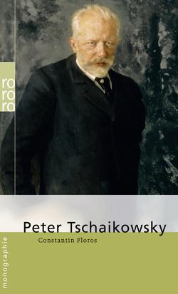 Peter Tschaikowsky von Floros,  Constantin
