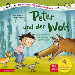 Peter und der Wolf von Antoni,  Birgit, Janisch,  Heinz