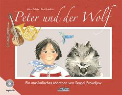 Peter und der Wolf von Katefidis,  Sissi, Prokofjew,  Sergei, Schuh,  Karin