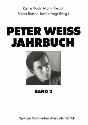 Peter Weiss Jahrbuch 2 von Koch,  Rainer, Rector,  Martin, Rother,  Rainer, Vogt,  Jochen