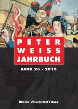 Peter Weiss Jahrbuch 25 (2016) von Beise,  Arnd, Hofmann,  Michael
