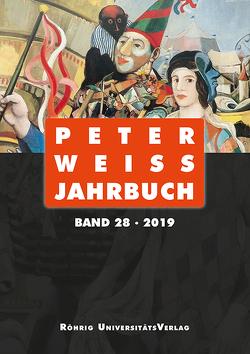 Peter Weiss Jahrbuch 28 (2019) von Beise,  Arnd, Hofmann,  Michael