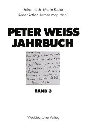 Peter Weiss Jahrbuch 3 von Koch,  Rainer, Rector,  Martin, Rother,  Rainer, Vogt,  Jochen