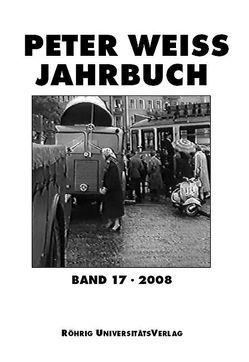 Peter Weiss Jahrbuch für Literatur, Kunst und Politik im 20. Jahrhundert von Beise,  Arnd, Hofmann,  Michael
