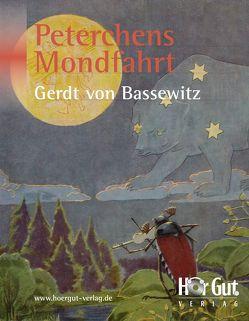 Peterchens Mondfahrt von Bassewitz,  Gerdt von