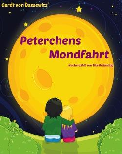 Peterchens Mondfahrt von Bassewitz,  Gerdt von, Bräunling,  Elke, Janetzko,  Stephen