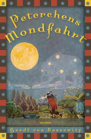 Peterchens Mondfahrt mit Illustrationen von Baluschek,  Hans, Bassewitz,  Gerdt von