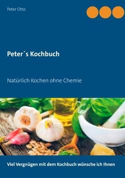 Peter's Kochbuch von Otto,  Peter