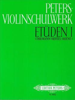 Peters-Violinschulwerk: Etüden, Band 1 von Hertel,  Klaus, Hoene,  Klaus, Thiemann,  Ulfert