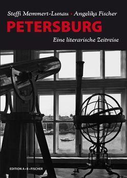 PETERSBURG von Fischer,  Angelika, Memmert-Lunau,  Steffi
