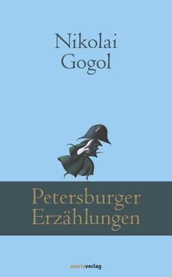 Petersburger Erzählungen von Eliasberg,  Alexander, Gogol,  Nikolai