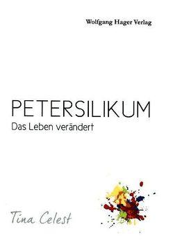 Petersilikum von Celest,  Tina