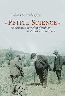 »Petite Science« von Scheidegger,  Tobias