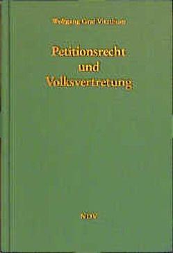 Petitionsrecht und Volksvertretung von Jenninger,  Philipp, Vitzthum,  Wolfgang